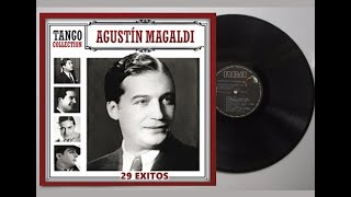 Agustín Magaldi - Sus Mejores 29 Tangos ►HQ 320◄
