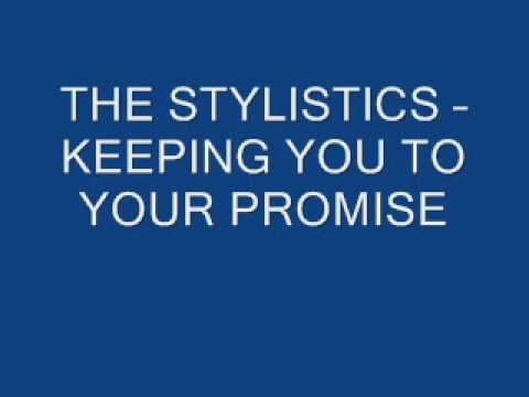 THE STYLISTICS - KEEPING YOU TO YOUR PROMISE mp3