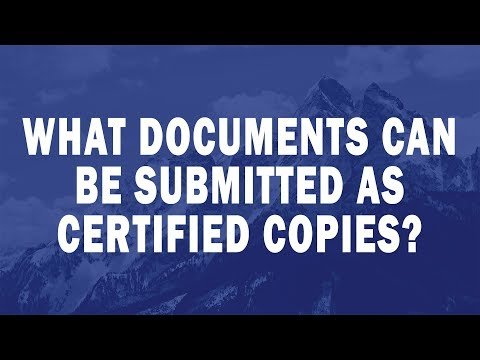 What Documents Can Be Submitted As Certified Copies?