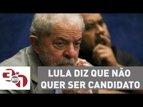 Lula Diz Que Não Quer Ser Candidato Para Se Proteger