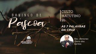Culto de Páscoa - Matutino (04/04/2021)   Igreja Presbiteriana de Catanduva