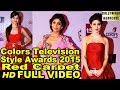Colors Television Style Awards 2015 | Red Carpet | Full Show