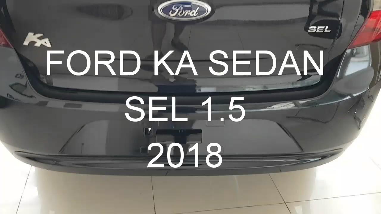 Ford Ka Sedan 1 5 Sel 2018 Youtube