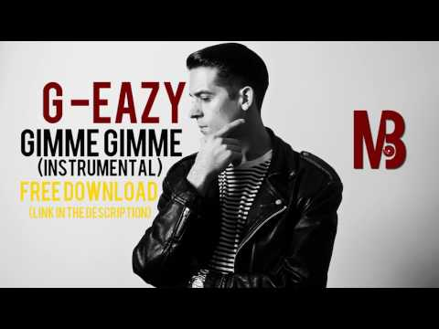 G-Eazy - Gimme Gimme  (instrumental) FREE DOWNLOAD