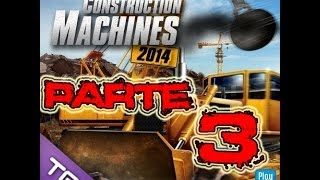 construction machines 2014 Parte 3 Maquina nueva