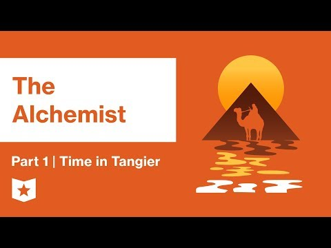 The Alchemist by Paulo Coelho | Part 1 | Time in Tangier