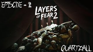 Layers of Fear 2 Ep.2 : Corsaires et Gangsters - Quartzall.