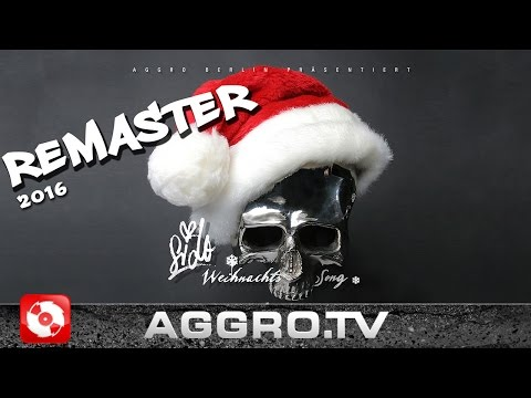 SIDO - WEIHNACHTSSONG REMASTER 2016 (OFFICIAL HD VERSION AGGROTV)