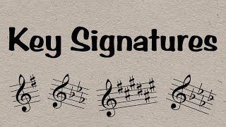 Key Signatures   Everything You Need To Know in 6 minutes