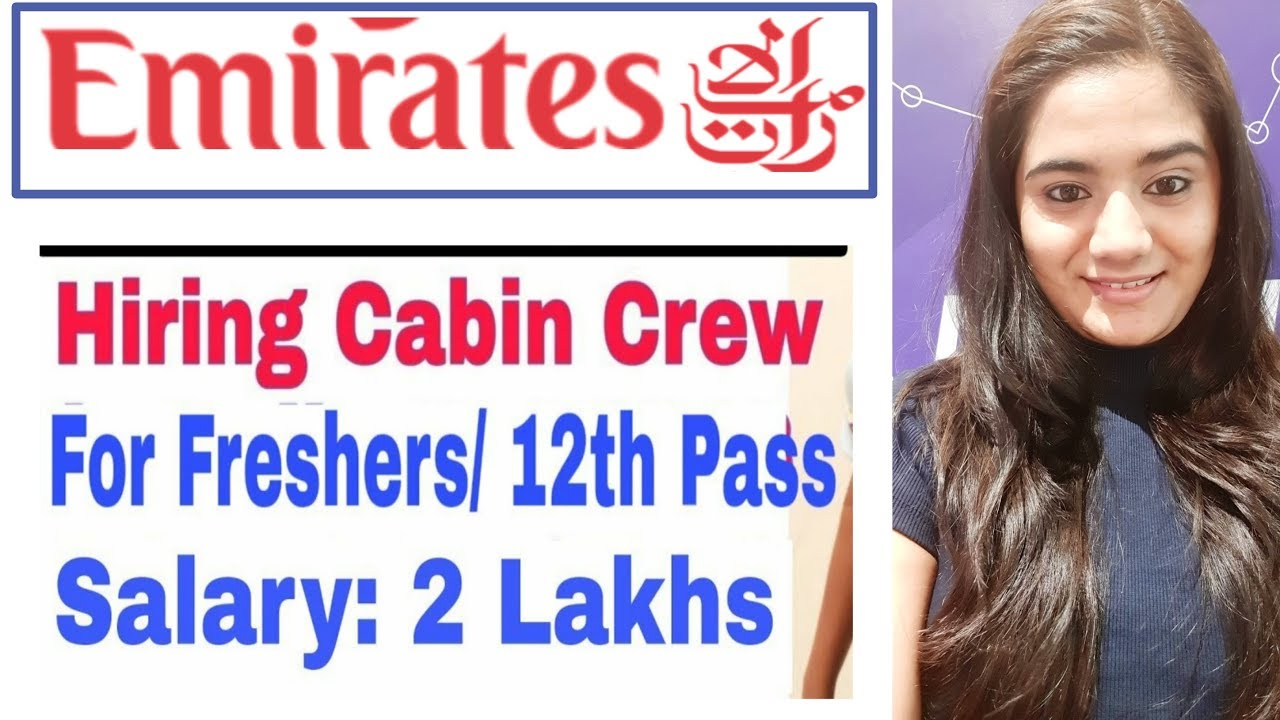 Emirates Airline Cabin Crew Recruitment in India hiring Fresher Boys &  Girls Flight Attendant Job