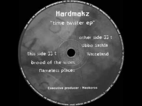 Hardmakz - Time Twister EP - Nameless Places