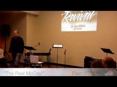 THE REAL McCOY - Pastor Phil Hastie - November 16, 2014 - ww