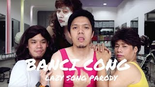 "Video ""Banci Cong"" - Lazy Song - Our 1st Parody Video [OFFICIAL] download MP3, 3GP, MP4, WEBM, AVI, FLV Juni 2017"