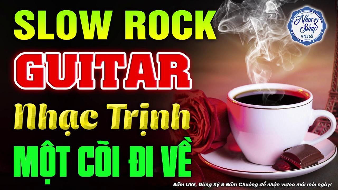 Nhạc Không Lời Slow Rock Nhạc Trịnh | Hòa Tấu Guitar Buổi Sáng Dành Cho Quán Cafe
