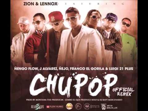 Chupop (Oficial Remix) Letra -Nengo Flow,Nejo,Franco el gorila &Luigi 21 Plus