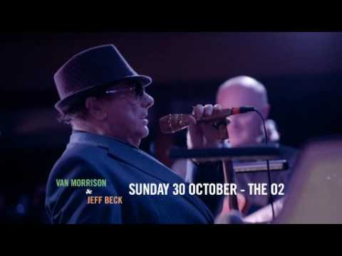 Van Morrison & Jeff Beck play The O2 Arena | BluesFest in partnership with American Express