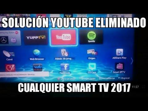 METODO SOLUCIÓN YOUTUBE BORRADO SMART TV SAMSUNG LG SONY HEISEN ALTERNATIVA SSIPTV 2017