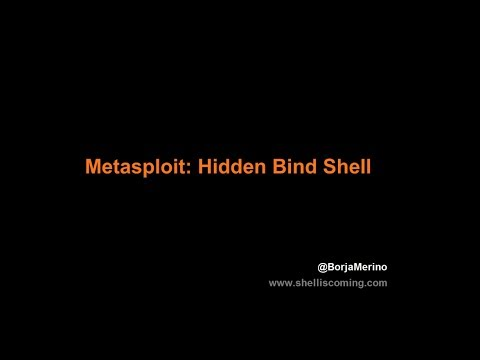 Metasploit: Hidden Bind Shell