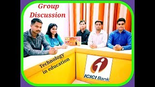 Technology in #education : #ICICI #PO #Group Discussion