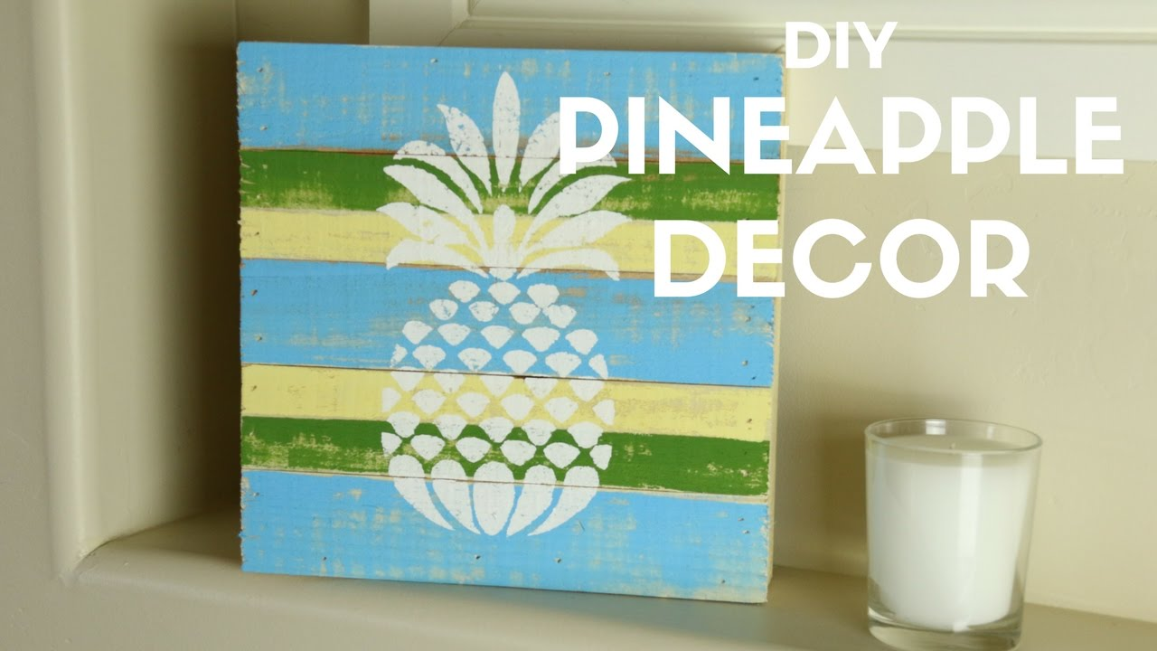 DIY Pineapple Decor - YouTube
