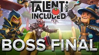 Talent Not Included : BOSS FINAL