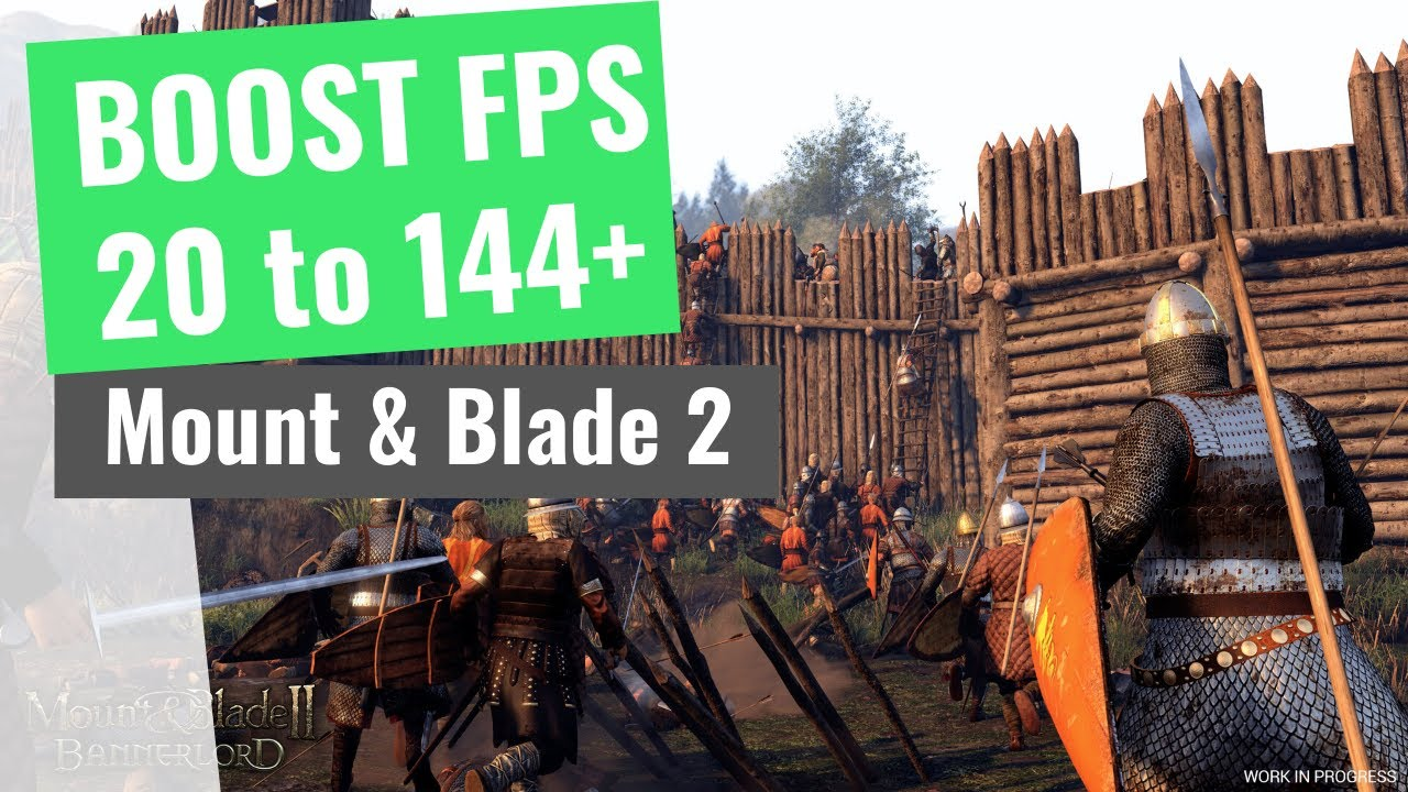 Mount Blade 2 Bannerlord How To Boost Fps And Increase