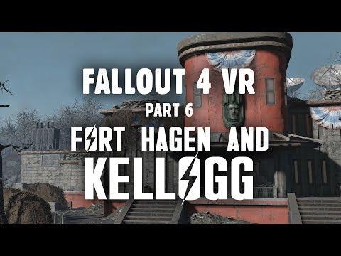 Fallout 4 VR Part 6: Fort Hagen & Kellogg