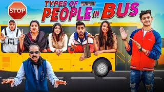 TYPES OF PEOPLE IN A BUS || Sumit Bhyan
