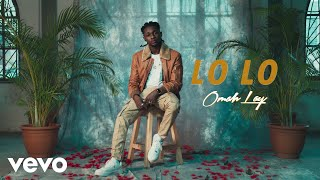 Download Omah Lay - Lo Lo (Official Video)