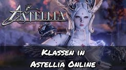 Astellia Online - Welche Klassen gibt es in Astellia?