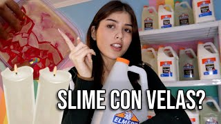 Slime + Cera de Velas ?? *spoiler: c quema*