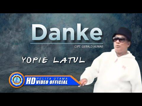 YOPIE LATUL - DANKE