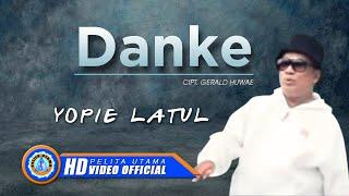 Yopie Latul Danke Official Music Video