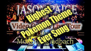 Highest Pokemon Theme Ever Sung - Jason Paige -  Games Live Tour - Day Eight - Mönchengladbach