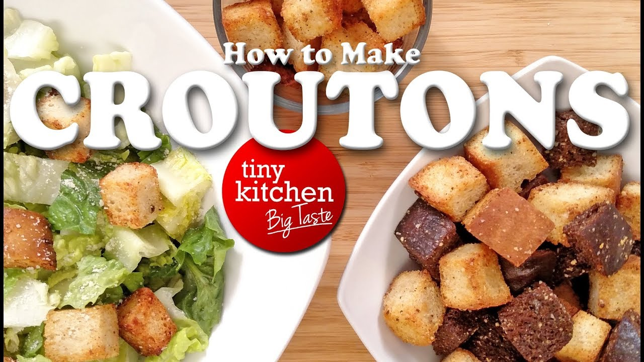 How to Make Croutons // Tiny Kitchen Big Taste - YouTube