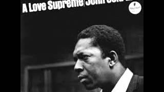 John Coltrane - A Love Supreme (Full Album)