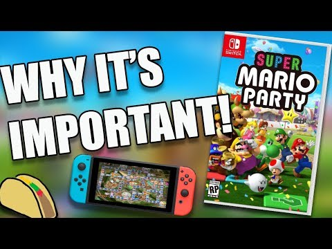 Super Mario Party for Switch  - Why It's Important