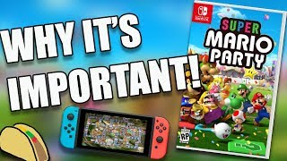 Super Mario Party for Switch  - Why It