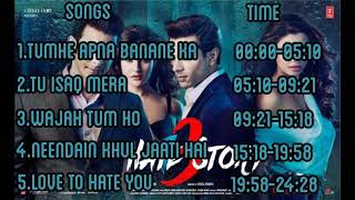 Hate Story 3 Full Audio Songs JUKEBOX || Zareen Khan, Sharman Joshi, Daisy Shah, Karan Singh