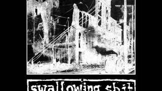 Swallowing Shit - Lyrics That May Offend The Honkys