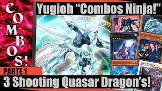 Yugioh Combos Ninja! #1, Invocando 3 Shooting Quasar Dragons No 1º Turno!