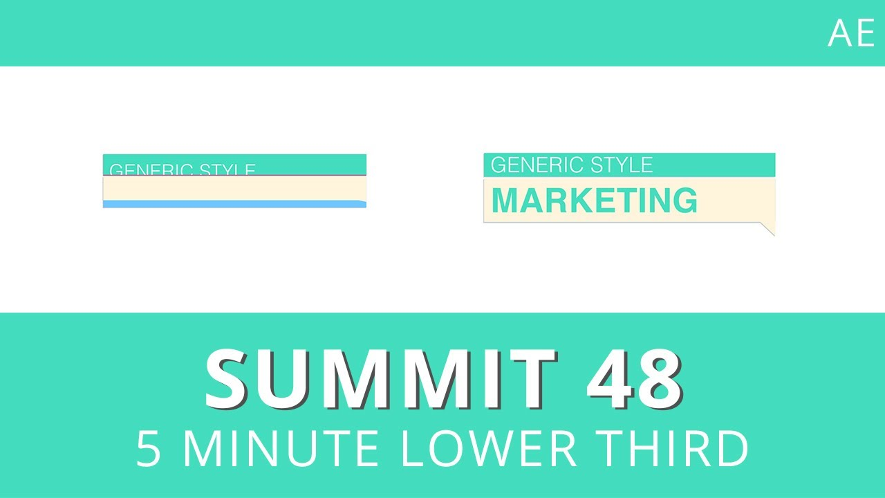 Summit 48 - 5 Minute Lower Third - After Effects