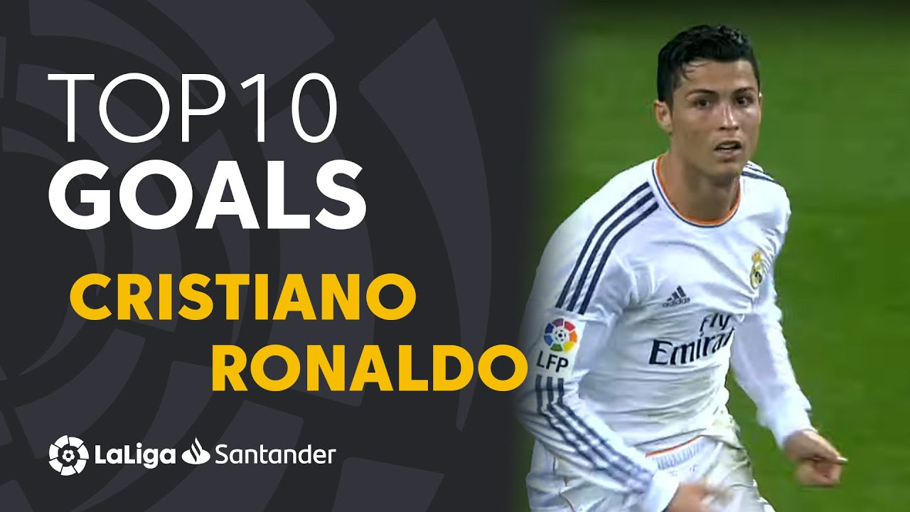 Download TOP 10 GOALS LaLiga Cristiano Ronaldo
