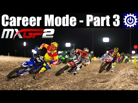 MXGP2 - Career Mode - Opening Rounds of MX2 (Part 3)