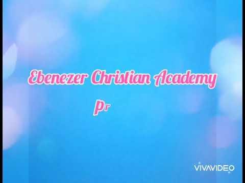 EBENEZER CHRISTIAN ACADEMY INC