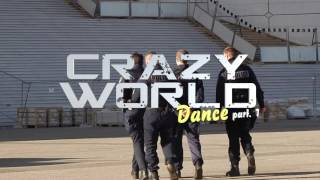 Mamakaffé, Crazy World Choregraphy