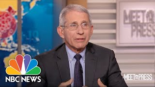 Full Fauci: The Numbers Don't Tell Us Yet If Virus Spread Is Blunted  Meet The Press  NBC News