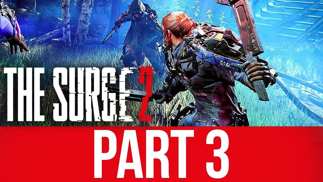 THE SURGE 2 Gameplay Komplettlösung Teil 3 - DAS SPIEL BRICHT MICH ZWEIMAL AN + video