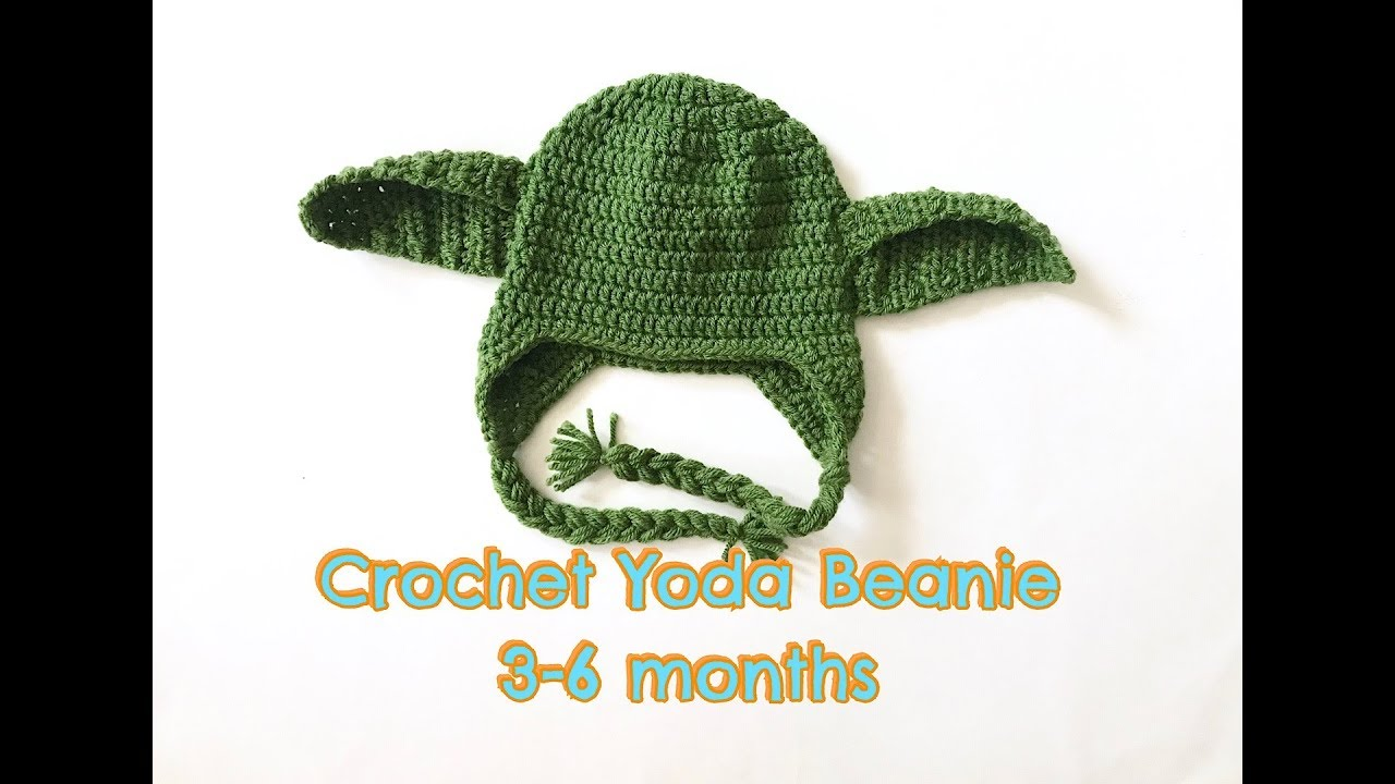 How To Crochet Yoda Beanie 3 6 Months Youtube