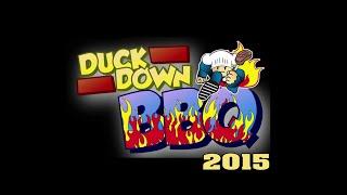 Duck Down BBQ 2015